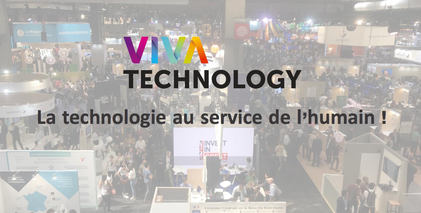 Viva Technology 2018: la technologie au service de l'humain!